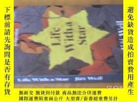 二手書博民逛書店英文原版罕見Life with a Star . Jir WeilY7215 Jir Weil Daunt I