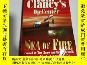 二手書博民逛書店Sea罕見of Fire (Tom Clancys Op-Centre)英文Y212829