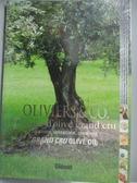 【書寶二手書T6/養生_WFA】Oliviers & Co. l Huile d Olive Grand Cru