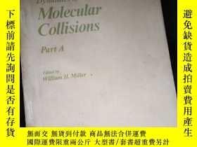 二手書博民逛書店Dynamics罕見of Molecular Collisions Part AY16149