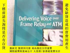 二手書博民逛書店Delivering罕見Voice over Frame Rel