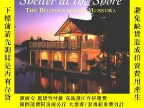 二手書博民逛書店Shelter罕見at the Shore: Boathouse