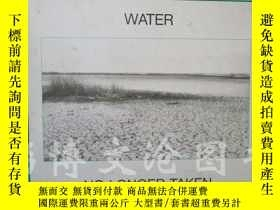 二手書博民逛書店Water:No罕見Longer Taken For Grant