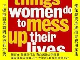 二手書博民逛書店Ten罕見Stupid Things Women Do To Mess Up Their LivesY2562