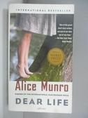 【書寶二手書T1/原文小說_AN4】Dear Life_Alice Munro