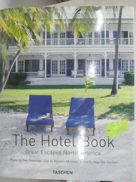 【書寶二手書T1/旅遊_ELA】The Hotel Book Great Escapes North America