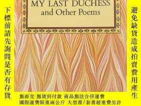 二手書博民逛書店My罕見Last Duchess and Other Poems (Dover Thrift Editions)(