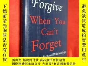 二手書博民逛書店How罕見to Forgive When You Can t F