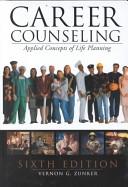 二手書博民逛書店《Career counseling: applied concepts of life planning》 R2Y ISBN:0534367232