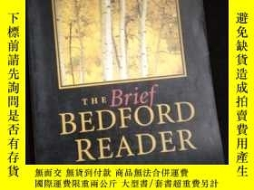二手書博民逛書店THE罕見BRIEF BEDFORD READER SIXTH EDITIONY16149