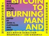 二手書博民逛書店From罕見Bitcoin To Burning Man And BeyondY255562 John H.