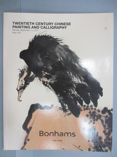 【書寶二手書T1/收藏_PEU】Bonhams_Twentieth Century Chinese Painting…2017/9/11