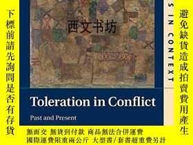 二手書博民逛書店【罕見】2013年出版 Toleration in Confli