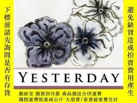 二手書博民逛書店The罕見Yesterday, Today and Tomorrow Project: YesterdayY3