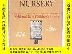 二手書博民逛書店Bibliophile罕見in the Nursery(《兒童房