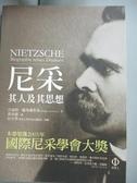【書寶二手書T1/哲學_IKR】尼采-其人及其思想_呂迪格‧薩