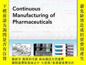 二手書博民逛書店Continuous罕見Manufacturing of PharmaceuticalsY410016 Pet