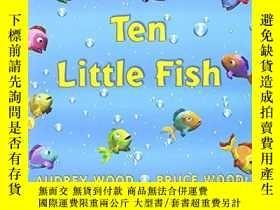 二手書博民逛書店Ten罕見Little FishY256260 Audrey Wood Scholastic 出版2005
