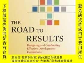 二手書博民逛書店The罕見Road To Results-通往成功之路Y436638 Linda G. Morra Im...