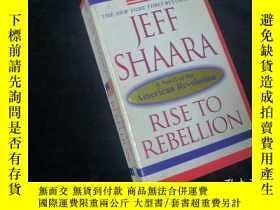 二手書博民逛書店Rise罕見to Rebellion:A Novel of the American Revolution【英文原