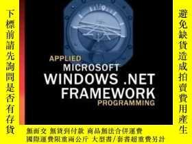 二手書博民逛書店Applied罕見Microsoft .net Framework ProgrammingY255562 Je