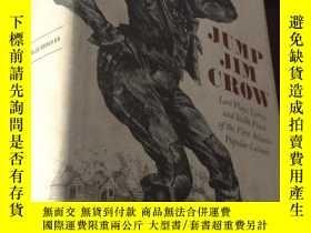 二手書博民逛書店JUMP罕見JIM CROW Lost Plays,Lyrics, and Street Prose of the