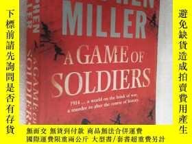 二手書博民逛書店A罕見GAME OF SOLDIERS 英文原版16開 厚本Y8