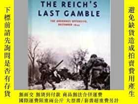 二手書博民逛書店The罕見Reich's Last Gamble (damaged)-帝國最後一次賭博(受損)Y414958