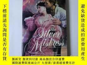 二手書博民逛書店the罕見Silver Mistress(英文原版)小32開本Y