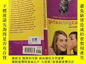 二手書博民逛書店girls罕見acting catty:女孩們在裝腔作勢Y200392