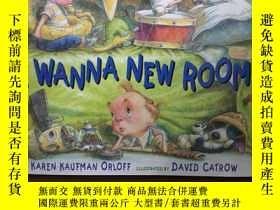 二手書博民逛書店I罕見Wanna New RoomY12800 David Catrow JACKET art ISBN:97