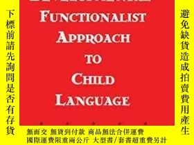 二手書博民逛書店A罕見Developmental-functionalist Approach To Child Language