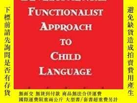 二手書博民逛書店A罕見Developmental-functionalist Approach To Child Language