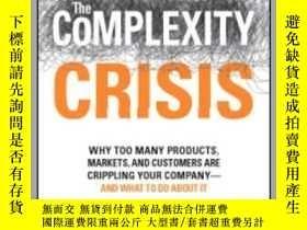 二手書博民逛書店The罕見Complexity CrisisY410016 John L Mariotti Adams Med