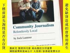 二手書博民逛書店Community罕見JournalismY364682 Jock Lauterer The Universi