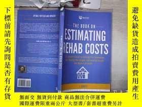 二手書博民逛書店THE罕見BOOK ON ESTIMATING REHAB COSTS 估計康復費用的書(337)Y20300