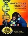 二手書博民逛書店 《Molecular Biology Made Simple and Fun, Third Edition》 R2Y ISBN:1889899070│Clark