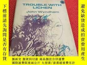 二手書博民逛書店英語原版罕見Trouble With Lichen John W
