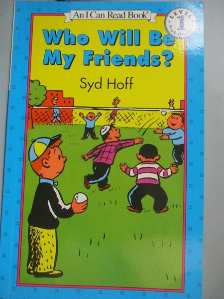 【書寶二手書T1/少年童書_JIB】Who Will Be My Friends_Hoff, Syd