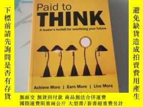 二手書博民逛書店Paid罕見to Think: A Leaders Toolki