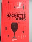 【書寶二手書T9/百科全書_GFA】Petite encyclopédie Hachette des vins_Thie