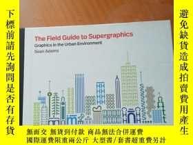 二手書博民逛書店The罕見Field Guide to Supergraphic