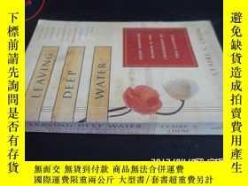 二手書博民逛書店LEAVING罕見DEEP WATER5919