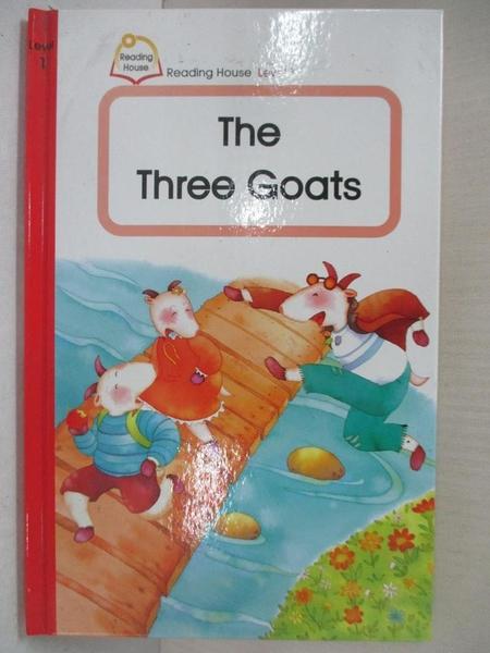 【書寶二手書T8/少年童書_LAD】R.H. Level 1: The Three Goats_Catherine、Beat、Dina