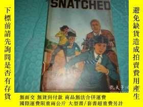 二手書博民逛書店罕見英文原版書--------《SNATCHED》!(搶劫,19