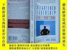 二手書博民逛書店Enlightened罕見Leadership: Getting to the Heart of Change 開