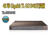 【免運+3期零利率】全新 TP-LINK TL-SG1048 19英吋 48 埠 Gigabit 交換器 Switch