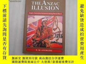 二手書博民逛書店The罕見Anzac illusion:Anglo-Austra
