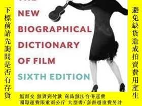 二手書博民逛書店【罕見】The New Biographical Dictionary Of Film 2014年出版Y175