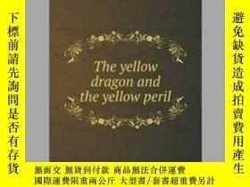 二手書博民逛書店The罕見Yellow Dragon and the Yellow PerilY405706 Zephania